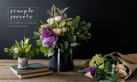 Simple Secrets To Flower Arranging Magnolia Market | simple secrets to flower arranging at home a blog by