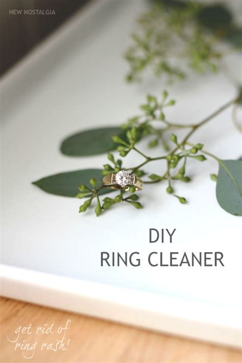 Wedding Ring Leaving Rash by Diy Ring Cleaner Avoid Ring Finger Rash New Nostalgia