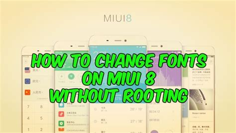 miui themes without account how to change fonts on miui 8 without rooting