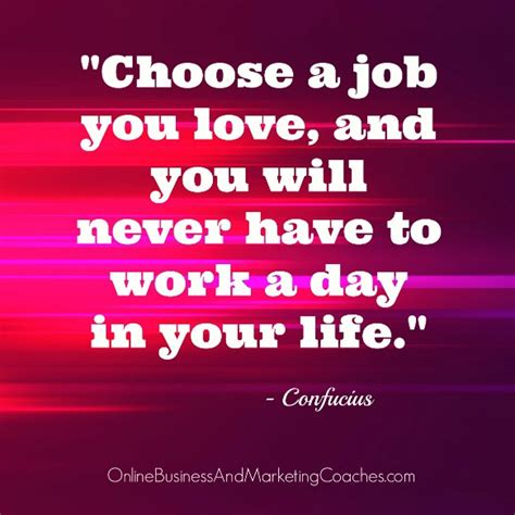 Choosing A by Quotes On Choosing A Career Quotesgram