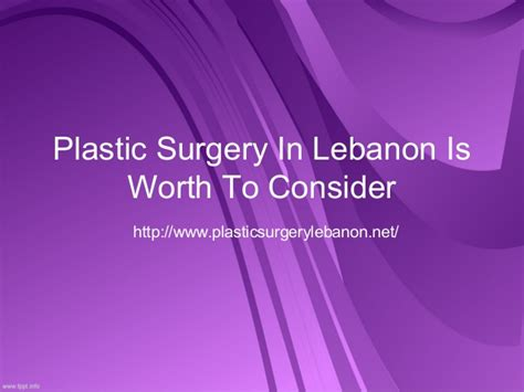 Plastic Surgery Is It Worth It by Plastic Surgery In Lebanon Is Worth To Consider