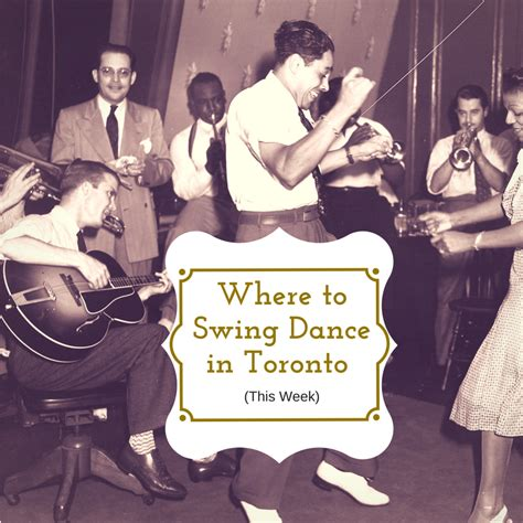 swing dancing indianapolis where to swing dance in toronto oct 17th oct 23rd