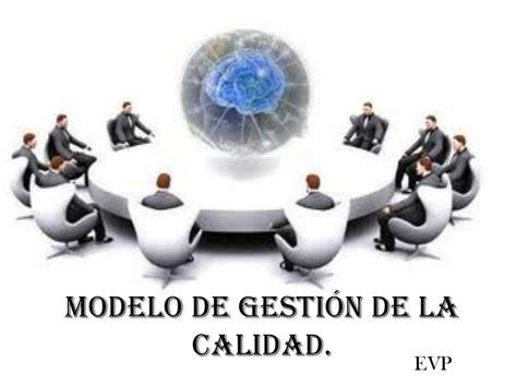modelo de calidad modelo de gestion de calidad