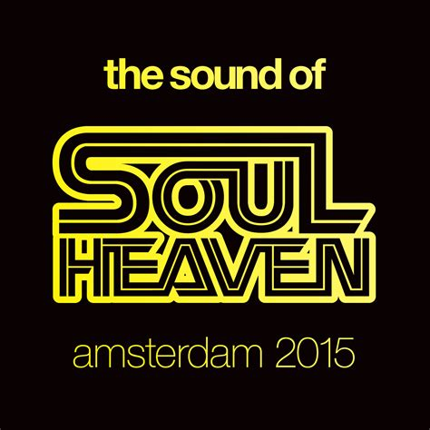 Sound Of Soul defected the sound of soul heaven amsterdam 2015