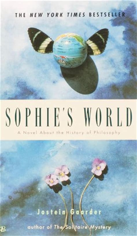 sophies world a novel sophie s world a novel about the history by jostein gaarder