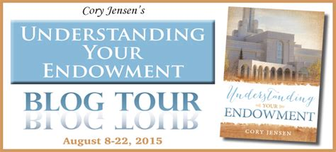 completing your endowment temple endowment books understanding your endowment by tour