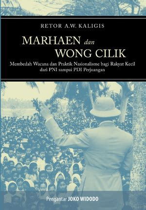 marhaen dan wong cilik membedah wacana praktik nasionalisme bagi rakyat kecil marjin kiri