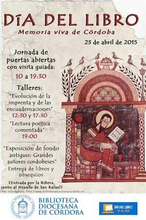 libro cordoba la biblioteca diocesana de c 243 rdoba celebra el d 237 a del libro