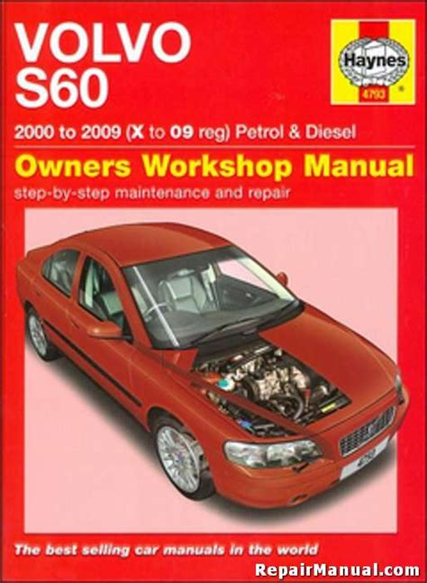 volvo s60 auto gasoline diesel 2000 2009 haynes repair manual