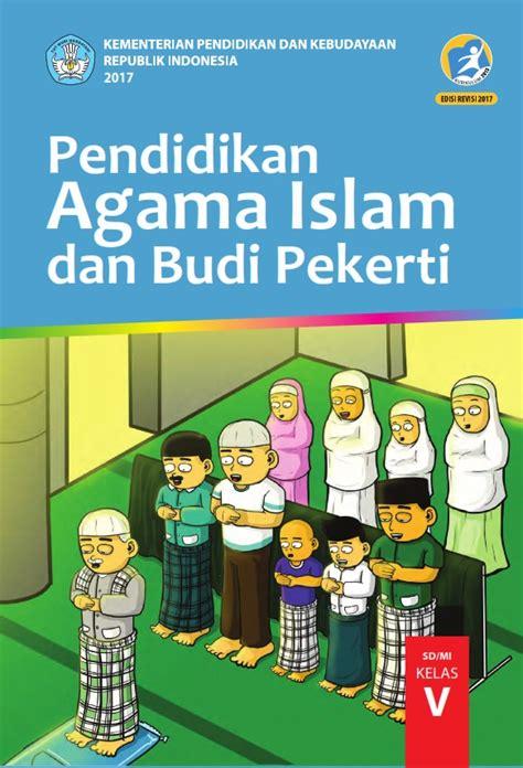 Buku Anak Agama Islam kelas 5 sd pendidikan agama islam dan budi pekerti siswa
