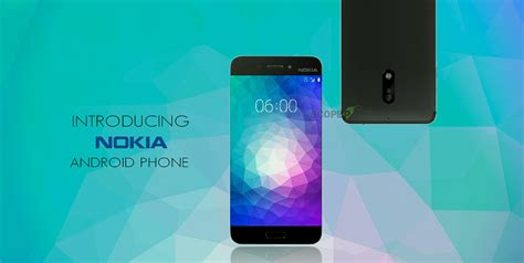 latest nokia android phones upcoming nokia android phone review of 2018