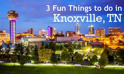 Search Knoxville Tn 3 Things To Do In Knoxville Tn With Voyage