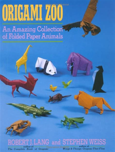 Origami Zoo - awesome highly recommended origami books and reviews