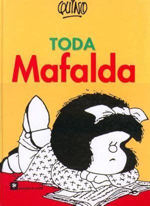 libro mafalda tome 10 libros resumen de mafalda toda mafalda