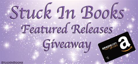 Featured Giveaways - stuck in books stuck in books featured releases giveaway