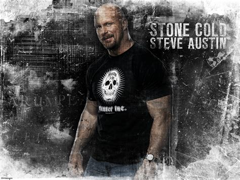 stone cold biography documentary part 5 stone cold steve austin quotes quotesgram