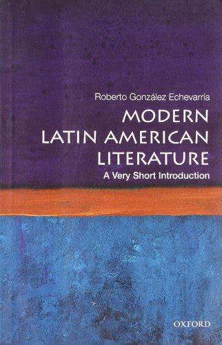 libro contemporary latin america contemporary libro modern latin american literature a very short introduction di roberto gonzalez echevarria