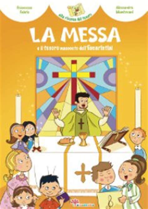 libreria sicomoro la messa e il tesoro nascosto dell eucaristia libro