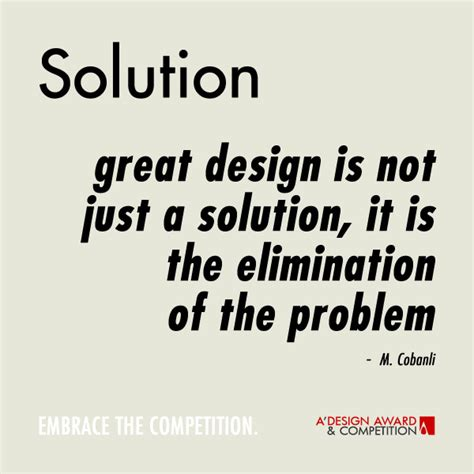 design is a solution to a problem a design award and competition design quotes