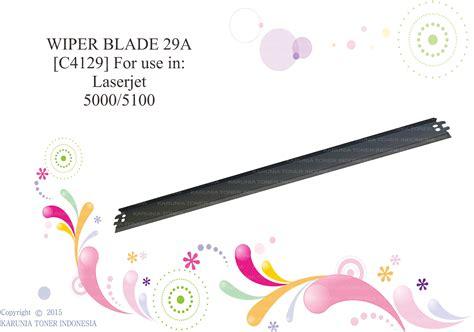 Wiper Blade Laserjet jual wiper blade 29a c4129a for use in laserjet 5000