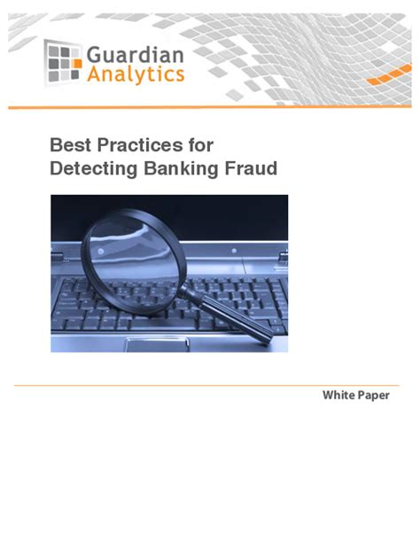 bank fraud protection best practices for detecting banking fraud bankinfosecurity