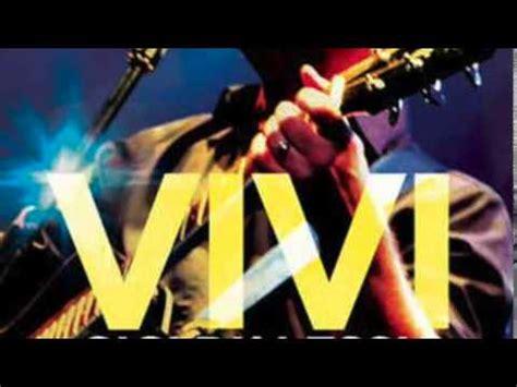 download mp3 gigi d alessio vivi vivi karaoke gigi d alessio youtube