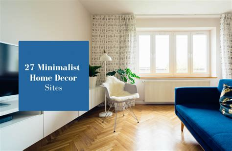 home decoration sites 27 online websites to find minimalist home d 233 cor blog