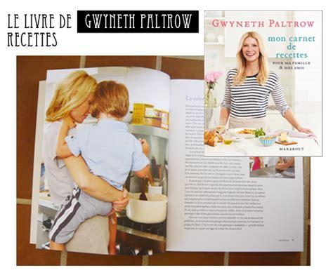 gwyneth paltrow recettes de cuisine les recettes de cuisine de oliver et gwyneth paltrow