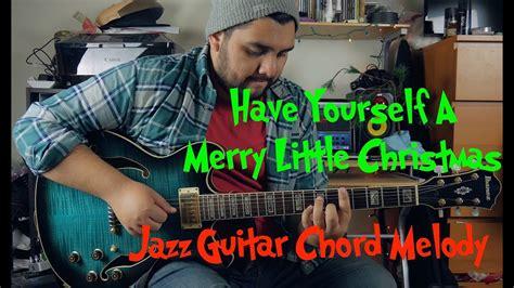 merry  christmas jazz guitar chord melody arrangement youtube