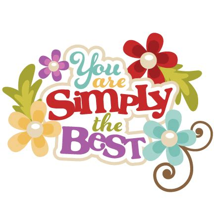 you best you are simply the best svg scrapbook title svg cut files