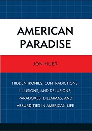 illusions of paradise books american paradise ironies contradictions