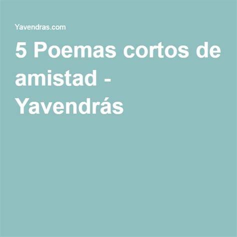 los mejores poemas cortos m 225 s de 25 ideas incre 237 bles sobre 5 poemas cortos en