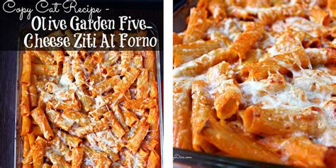 olive garden 5 for 5 copy cat recipe olive garden five cheese ziti al forno http getdailyrecipes 2014 10 28