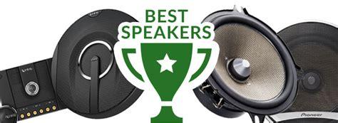 best car speakers best car speakers 2018 brands ultimate buyer s guide and