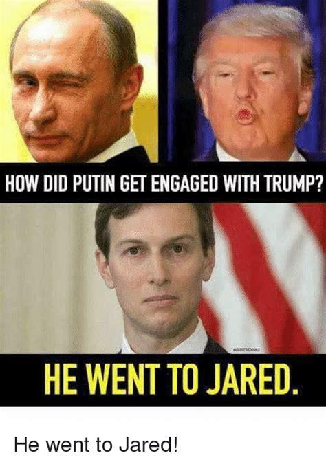 He Went To Jared Meme - funny putin memes of 2017 on me me putin meme