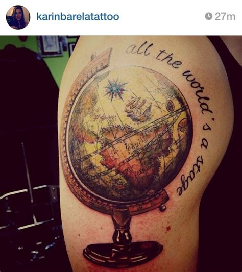 world globe tattoo love the globe i would change the quote