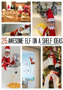 25 awesome on a shelf ideas family food and travel