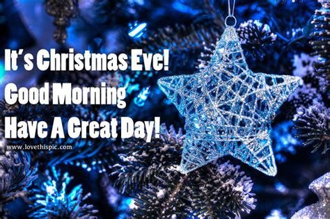 christmas eve good morning   great day pictures   images  facebook