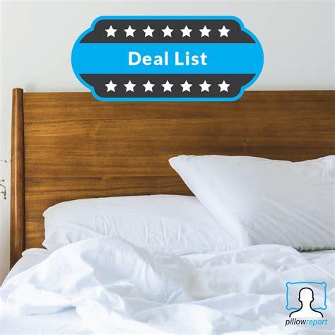 pillow deals pillow deals the pillow report