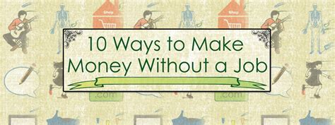 10 ways to make money without a infographic