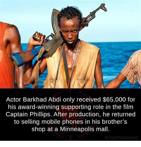 Captain Phillips Meme - actor barkhad abdi only received 65000 for his award