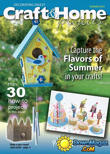 craft and home projects magazine craft home projects summer 2014 187 pdf