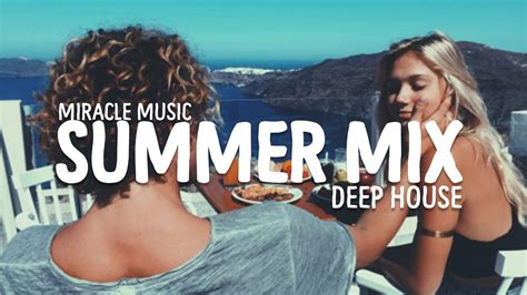 house music 365 best summer deep tropical house music mix 2017 kygo the chainsmokers the weekend
