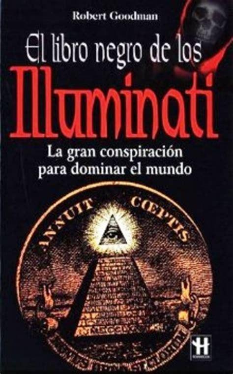 libri su illuminati el libro negro illuminati reptilianos robert goodman