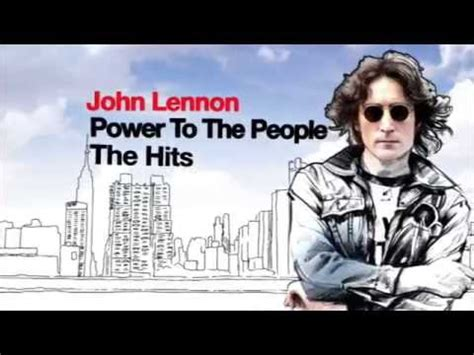 1419722409 power to the people the john lennon power to the people the hits youtube