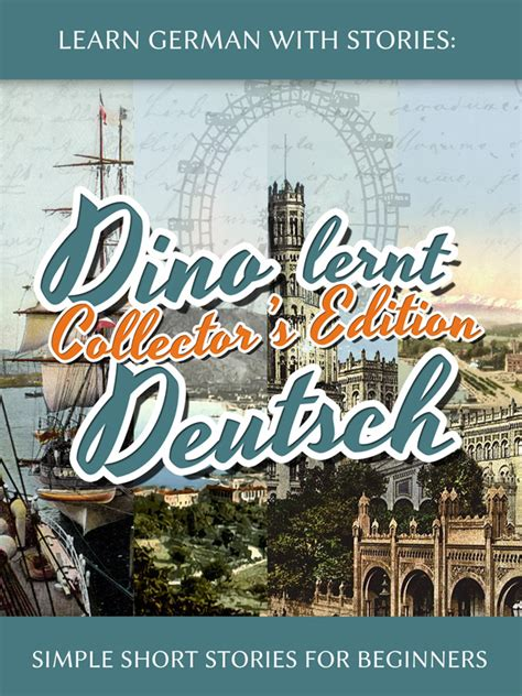 libro learn german with stories dino lernt deutsch german learning series beginner learnoutlive books