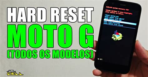 hard reset android jelly bean 4 2 2 uti cell hard reset no moto g com android 4 3 jelly bean