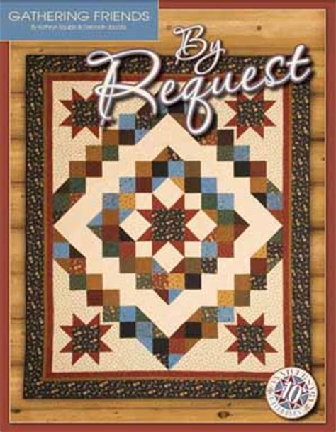 by request pattern book gathering friends quilt shop