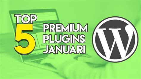 Top Pillato Premium 5 top 5 premium plugins januari 2017 webtalis
