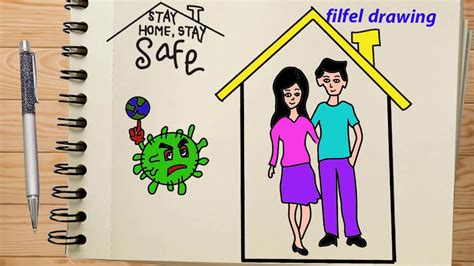 stay home stay safe drawing pictures stay home stay safe